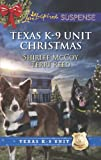 img - for Texas K-9 Unit Christmas: Holiday Hero\Rescuing Christmas book / textbook / text book