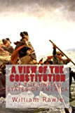 img - for A VIEW of the CONSTITUTION of the UNITED STATES of AMERICA, New Edition book / textbook / text book