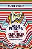 Image de Warum Europa eine Republik werden muss!: Eine politische Utopie