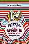 Warum Europa eine Republik werden mus...