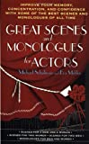 Great Scenes and Monologues for Actors (0312966547) by Schulman, Michael (Editor) / Mekler, Eva / Schulman, Michael / Mekler, Eva (Editor)