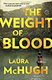 img - for The Weight of Blood: A Novel book / textbook / text book