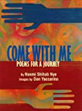 Come with Me (0688159478) by Nye, Naomi Shihab