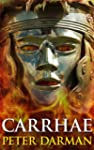 Carrhae (The Parthian Chronicles)