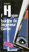 l'hyperboloide de l'ingenieur Garine par Tolstoï