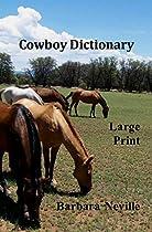 Cowboy Dictionary Large Print (spirit Animal Large Print)