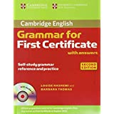 "GRAMMAR FOR FIRST CERTIFICATE WITH ANSWERS 2�ED (Cambridge Books for Cambridge Exams)von ""Louise Hashemi"""
