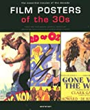 Film Posters of the 30s: The Essential Movies of the Decade