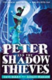 Peter and the Shadow Thieves (Peter & the Starcatchers)