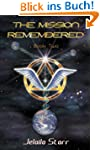 The Mission Remembered, Book Two (Eng...