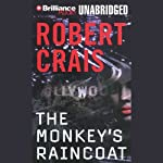 The Monkey's Raincoat: An Elvis Cole - Joe Pike Novel, Book 1 (       ABRIDGED) by Robert Crais Narrated by David Stuart