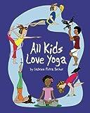 All Kids Love Yoga
