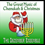 The Great Music of Chanukah and Christmas
