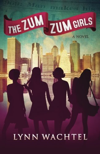 The Zum Zum Girls - Lynn Wachtel