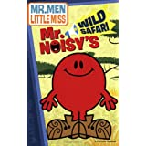 Mr. Noisy's Wild Safari (Mr. Men and Little Miss)by Price Stern Sloan...