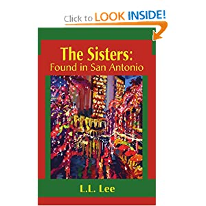 The Sisters: Found inSan Antonio L.L. Lee