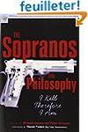 The Sopranos and Philosophy: I Kill T...