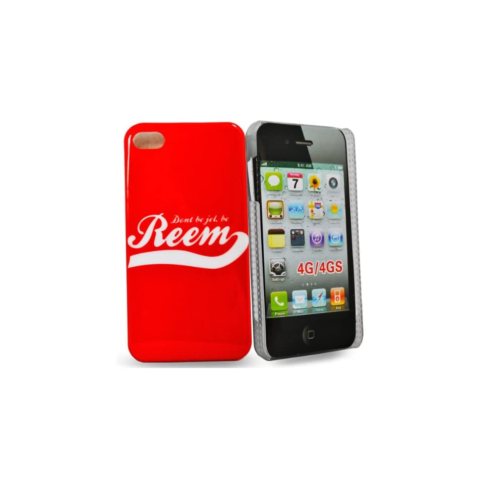 Mobile Palace   Red hard case cover design dont be jel be reem  for iphone 4s