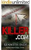 Legal Thriller: Killer.com, a crime thriller (Brent Marks Legal Thrillers Book 5)