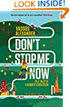 Don't Stop Me Now: 26.2 Tales of a Ru...