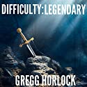 Difficulty: Legendary: LitRPG, Book 1 Hörbuch von Gregg Horlock Gesprochen von: Guy Williams