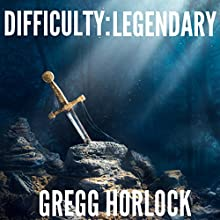 Difficulty: Legendary: LitRPG, Book 1 Audiobook by Gregg Horlock Narrated by Guy Williams