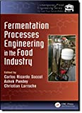 img - for Fermentation Processes Engineering in the Food Industry (Contemporary Food Engneering) book / textbook / text book
