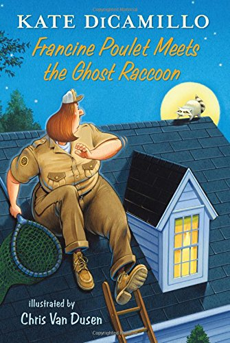 Francine Poulet Meets the Ghost Raccoon: Tales from Deckawoo