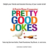 Pretty Good Jokes (Prairie Home Companion)