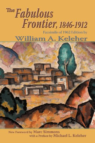 The Fabulous Frontier, 1846-1912 (Southwest Heritage)