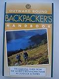 Outward Bound Backpacker's Handbook (Outward Bound Handbooks) (0706373634) by Barnes, Peter