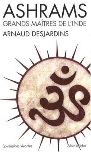 Ashrams (Collections Spiritualites) (French Edition)