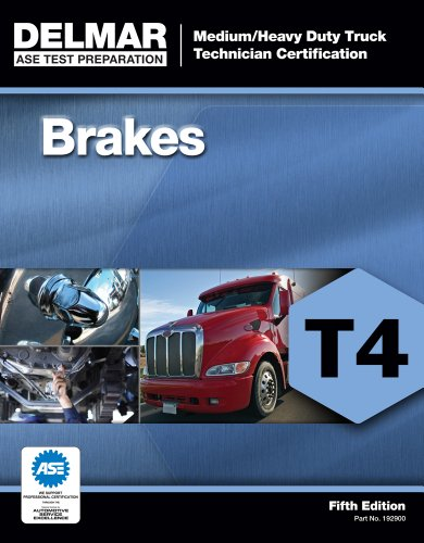 ASE Test Preparation - T4 Brakes - ASE Truck Test Prep Series - Cengage Learning - 1111129002 - ISBN:1111129002