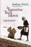 La signorina Tecla Manzi (Garzanti Narratori)