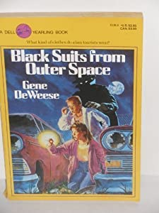 Black Suits from Outerspace by Gene Deweese