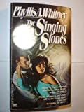 The Singing Stones (044921897X) by Whitney, Phyllis A.