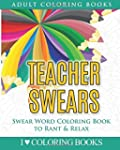 Teacher Swears: Swear Word Adult Colo...
