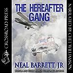 The Hereafter Gang | Neal Barrett