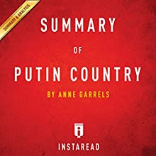 Summary of Putin Country by Anne Garrels | Includes Analysis Audiobook by  Instaread Narrated by Sam Scholl