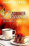 Sommerbrunch - Bitters��es Abenteuer (Brunch-Reihe 3)