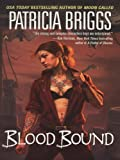 img - for Blood Bound (Mercy Thompson, Book 2) book / textbook / text book