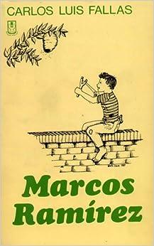 Marcos Ramírez: Carlos Luis Fallas: 9789977231303: Amazon