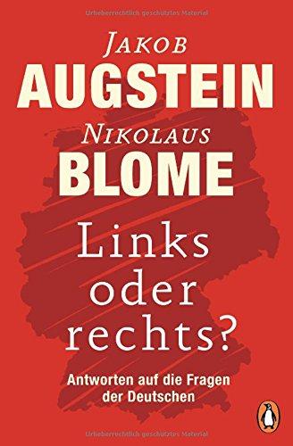Links oder rechts?: Antworten auf die Fragen der Deutschen das Buch von Jakob Augstein - Preise vergleichen & online bestellen