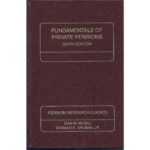Image for Fundamentals of Private Pensions (Pension Research Council Publications Series)
