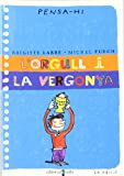 img - for L'orgull i la vergonya book / textbook / text book