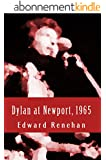 Dylan at Newport, 1965: Music, Myth, and Un-Meaning (English Edition)