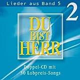 """Du bist Herr - Lieder aus Band 5, Vol. 2von """"Anja Lehmann"""""""