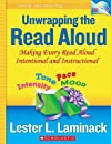 Unwrapping the Read Aloud: Making Every Read Aloud Intentional and Instructional [With DVD]   [UNWRAPPING THE READ ALOU-W/DVD] [Paperback]
