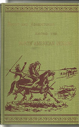 sport-and-adventures-among-the-north-american-indians-the-abercrombie-fitch-library