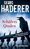 Schäfers Qualen: Kriminalroman (dtv Fortsetzungsnummer 20)
